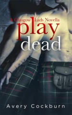 Play Dead by Avery Cockburn