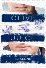 Olive Juice by TJ Klune